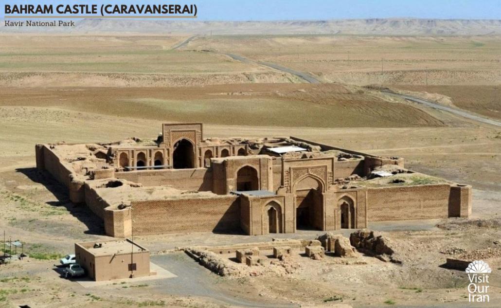 Bahram Castle (CaravanseraI)