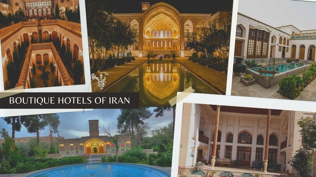 Boutique Hotels of Iran